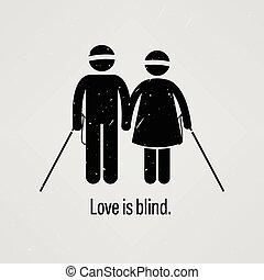 ślepy, miłość