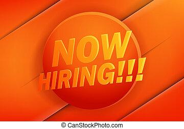 afisz, hiring., projektować, reklama, teraz, chorągiew, albo