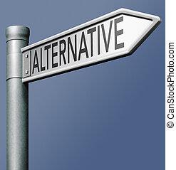 alternatywa, droga znaczą