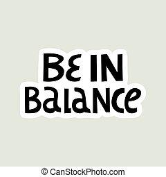 balance., lettering., ręka, czuć się, pociągnięty