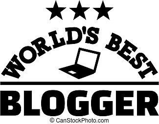 blogger, świat, najlepszy