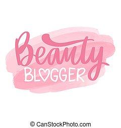 blogger, pociągnięty, phrase., piękno, wektor, ręka, -, tytuł