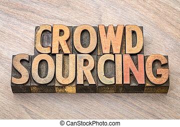 crowdsourcing, wypowiedzieć drewno, typ