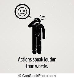 czyny, głośniejszy, niż, słówko, mówić