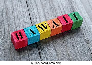 drewniany, kostki, słowo, hawaje, barwny