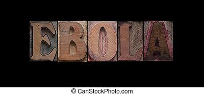ebola, wypowiedzieć drewno, stary, typ