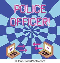 fotografia, laptop, znak, waluta, czek, policja, ikony, dwa, pisanie, między, konceptualny, wykonanie, handlowy, pokaz, icons., ręka, demonstrowanie, prawo, officer., tekst, oficer, strzała, drużyna