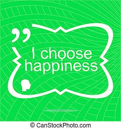 happiness., prosty, dodatni, motivational, quote., typować, inspiracyjny, zacytować, modny, design.