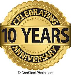 iść, świętując, rocznica, 10, lata