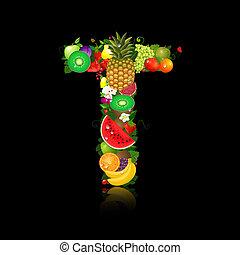 litera, owoc, soczysty, kształt, t