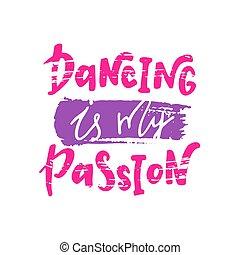 mój, taniec, passion.