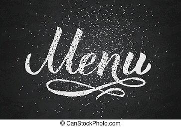 menu, pisemny, odpoczynek, background.., kaligrafia, caf, chalkboard, słowo, szablon, itd., grunge, kreda, ręka, bilety, bar, redagować, lettering., wektor, restauracja, illustration., ślub