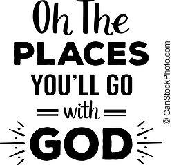 miejsca, bóg, och, iść, będzie, ty