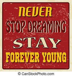 na zawsze, afisz, nigdy, zatrzymywać, młody, sztag, śniący