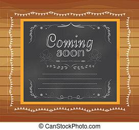 pisemny, nadchodzący, chalkboard, niebawem