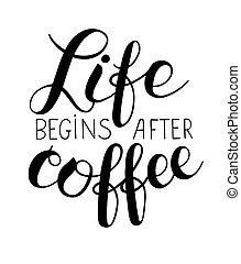 przystępuje do pracy, tytuł, życie, napis, po, kawa, ręka