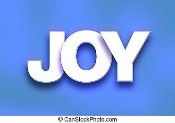 radość, pojęcie, sztuka, barwny, słowo