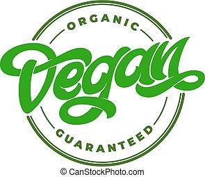 restauracja, tytuł, przeźroczysty, organiczny, illustration., barwiony, guaranteed, menu., pakowanie, vegan, etykieta, jadło, wektor, logo, emblemat, koło, kawiarnia, tłoczyć, handwritten
