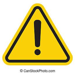 ryzykować, uwaga, znak, ostrzeżenie