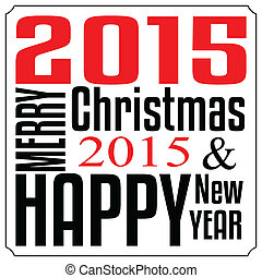 typografia, wesoły, rok, nowy, szczęśliwe boże narodzenie, karta, 2015.