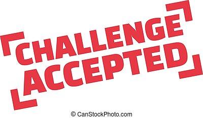 wyzwanie, przyjęty, tłoczyć
