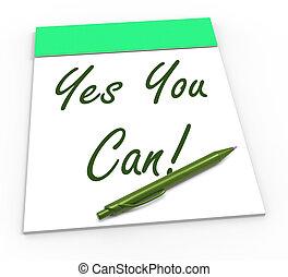 zaufanie, self-belief, notatnik, może, tak, ty, widać